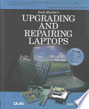Review Upgrading and Repairing Laptops