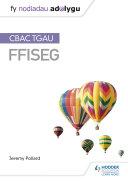 Fy Nodiadau Adolygu  CBAC TGAU Ffiseg  My Revision Notes  WJEC GCSE Physics  Welsh language Edition