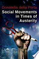 Social Movements in Times of Austerity  Bringing Capitalism Back Into Protest Analysis