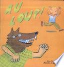 illustration du livre Au loup!