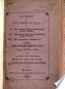 """Opinions of the press in India on (I) The tenant right controversy in the Punjab. (II) The action taken by the Government of India. (III) The legislative measure (?) called """"The Punjab tenancy act,"""" ... as collected from the newspapers, during the years 1865 to 1869"""