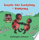 Layla the Ladybug   Bullying Book PDF
