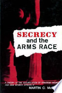 Secrecy and the Arms Race