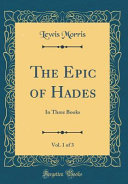 The Epic Of Hades Vol 1 Of 3