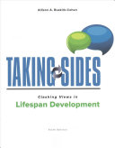 Taking Sides  Clashing Views in Lifespan Development