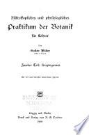 Mikroskopisches und physiologisches Praktikum der Botanik f  r Lehrer
