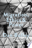Migration  Ethics and Power