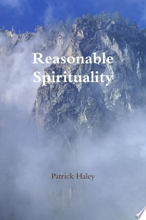 Reasonable Spirituality - ISBN:9780557921478