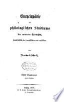 Encyclop  die des philologischen studiums der neueren sprachen  haupts  chlich der franz  sischen und englischen      T  Die litteratur der franz   sisch englischen philolgie