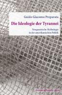 Die Ideologie der Tyrannei.