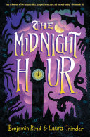 The Midnight Hour : meloy's wildwood, and the spiderwick chronicles by...