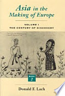 Asia in the Making of Europe  Volume I