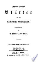 Historisch politische Bl  tter f  r das katholische Deutschland   herausgegeben von G  Phillips und G  G  rres