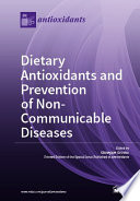 Dietary Antioxidants And Prevention Of Non Communicable Diseases