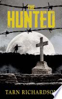 The Hunted  The Darkest Hand Trilogy  The Darkest Hand Trilogy