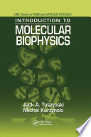 Introduction to Molecular Biophysics