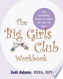 The Big Girls Club Workbook