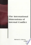 The International Dimensions of Internal Conflict