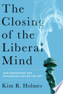 The Closing of the Liberal Mind