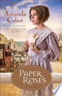 Paper Roses  Texas Dreams Book  1