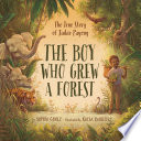 The Boy Who Grew a Forest Book PDF
