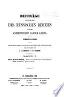 Beiträge zur Kenntniss des russischen Reiches und der angrenzenden Länder Asiens