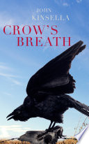 Crow's Breath : christopher brennan award (for lifetime...