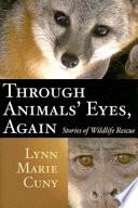 Through Animals  Eyes  Again
