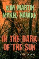 In the Dark of the Sun