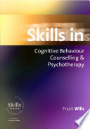 Skills In Cognitive Behaviour Counselling Psychotherapy