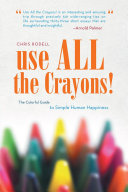 Use All the Crayons  He Needs A Reminder As To What