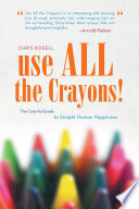 Use All the Crayons! He Needs A Reminder As To What Is