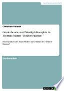 Genietheorie Und Musikphilosophie in Thomas Manns Doktor Faustus