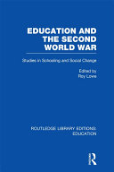 Education and the Second World War: Education in England During the Second World War