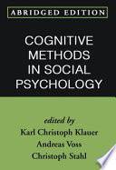 Cognitive Methods in Social Psychology