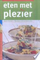 Eten met plezier. Dieetinfo + recepten voor nierpatinten