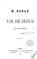 M. Renan et la Vie de Jésus