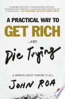 A Practical Way to Get Rich       and Die Trying Book PDF