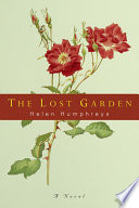 The Lost Garden  A Novel