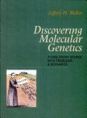 Discovering Molecular Genetics