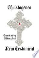 Christogenea New Testament   Softcover