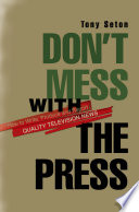 Don t Mess with the Press