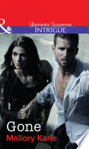 Gone  Mills   Boon Intrigue   The Delancey Dynasty  Book 8