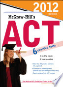 McGraw Hill s ACT  2012 Edition