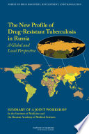 The New Profile Of Drug Resistant Tuberculosis In Russia