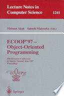 ECOOP '97 - Object-Oriented Programming