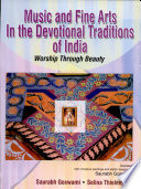 Music and Fine Arts in the Devotional Traditions of India