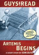 Guys Read  Artemis Begins