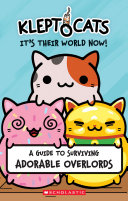 KleptoCats  It s Their World Now