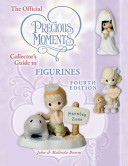 The Official Precious Moments Collector s Guide to Figurines